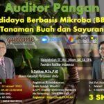 Auditor Pangan: Budidaya Berbasis Mikroba (BBM) Tanaman Buah dan Sayuran