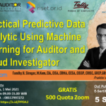 Practical Predictive Data Analytic Using Machine Learning for Auditor and Fraud Investigator